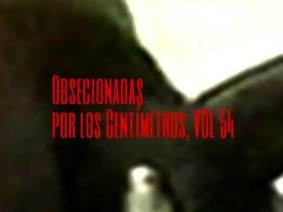 obsesionadas पोर लॉस centímetros / खंड 54