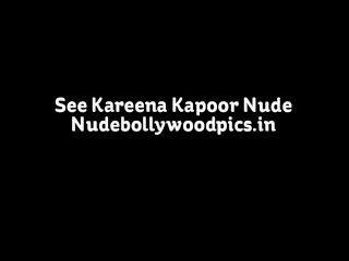 करीना कपूर उसके नग्न शरीर possing नग्न